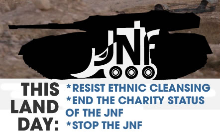 Picket the JNF! Mark Palestinian Land Day!