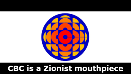CBC Influenced by Zionist Lobby
